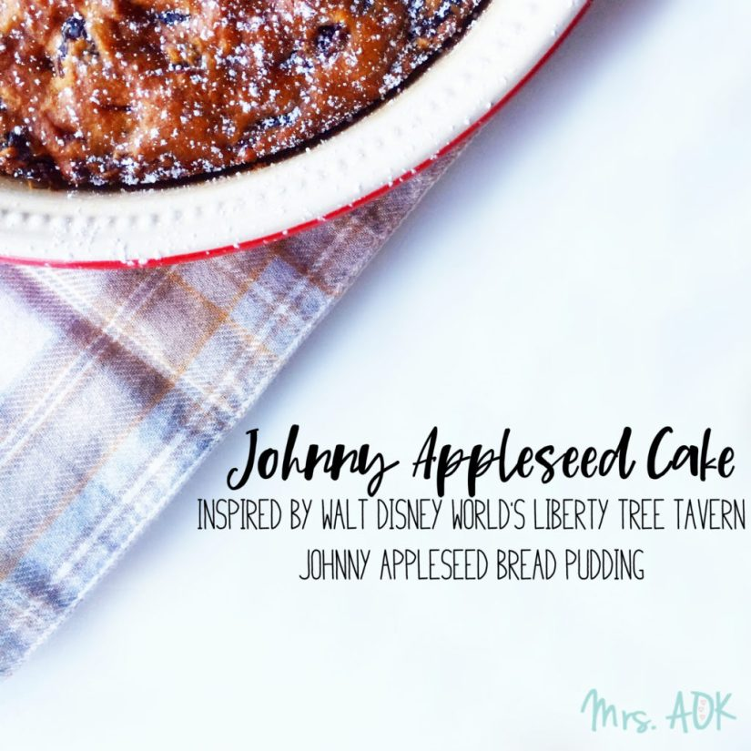 Day 5 of 12 Days of Blogmas and we're sharing recipes! I'm sharing the recipe for Johnny Appleseed Cake inspired by the Johnny Appleseed Bread Pudding I tried at Walt Disney World's Liberty Tree Tavern