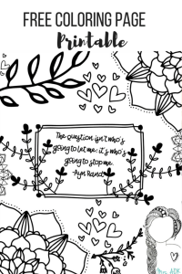 """FREE Coloring Page Printable """"The question isn't who's going to let me; it's who's going to stop me."""" Ayn Rand quote"""