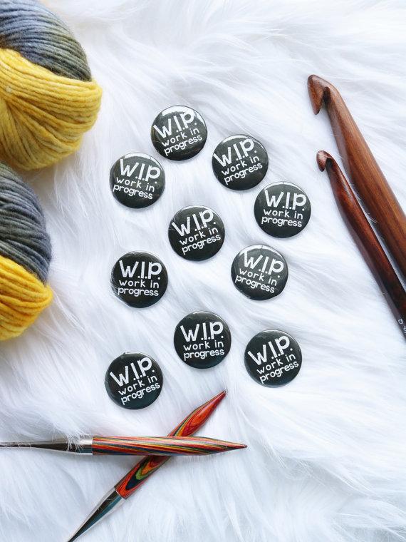 Work in Progress Button via TL Yarn Crafts