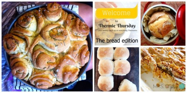 Thermomix Thursday #5 the bread edition