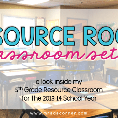 resource room setup and classroom reveal blog post header