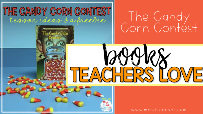The Candy Corn Contest ( Books Teachers Love )