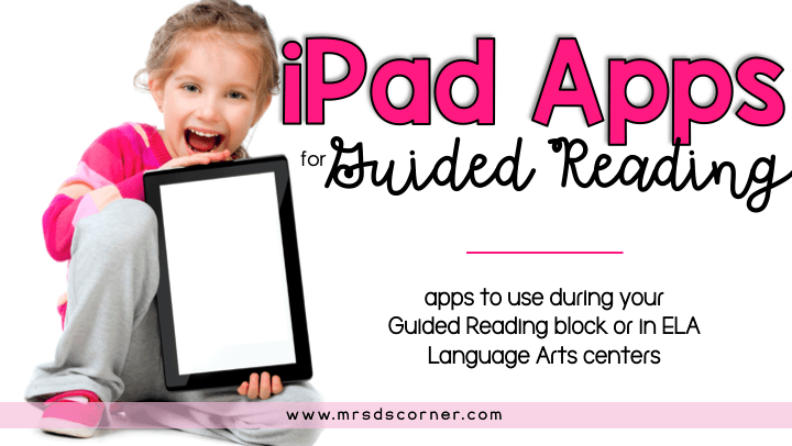iPad apps for guided reading blog post header