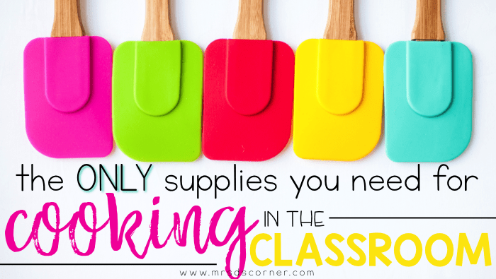 Supplies for cooking in the classroom. The only kitchen supplies and essentials you need to start cooking in your classroom. A simple cooking supply list to get started, including visual recipes. Blog post at Mrs. D's Corner