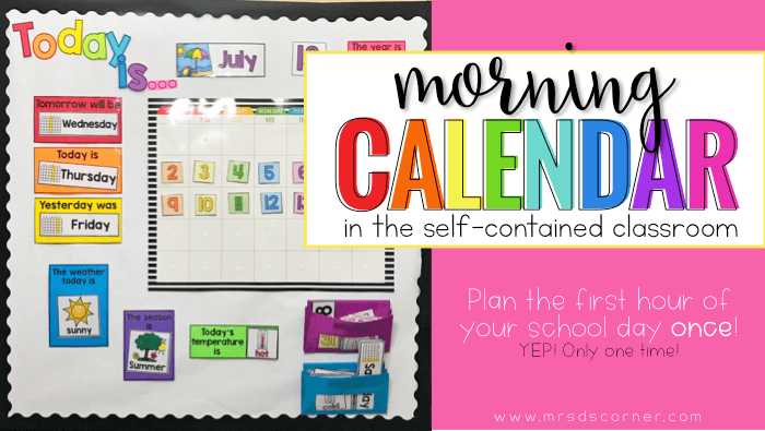 Morning Routine for the Self-Contained Classroom