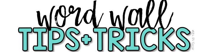 word wall tips and tricks subheader