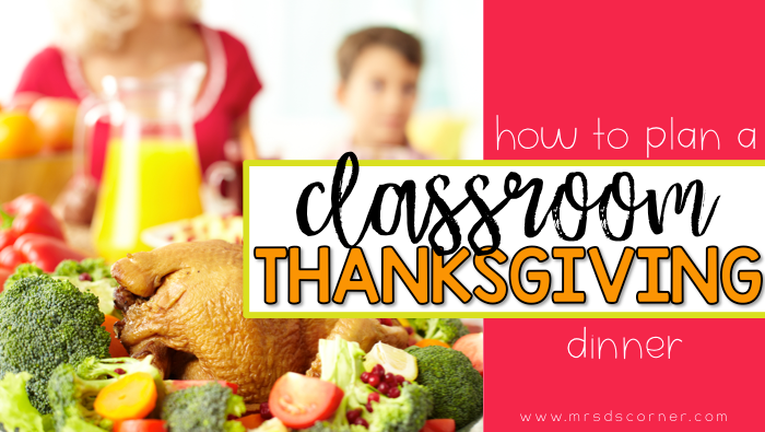 lesson plans and center ideas for a classroom thanksgiving dinner party