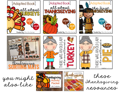 thanksgiving adapted books all about turkeys the first thanksgiving thanksgiving sorting mats old lady swallowed pie and turkey thanksgiving activity packet lapbook