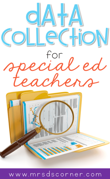 Data collection for special education teachers doesn't have to be a tedious or all day task. As a self-proclaimed data nerd, I am here to tell you that it's possible to collect data daily without feeling overwhelmed. Click to learn more about this data system for progress monitoring, tested and implemented by licensed special ed teachers. Includes data binders, data forms, binder rings, stickers, and everything you need. Blog post at Mrs. D's Corner.