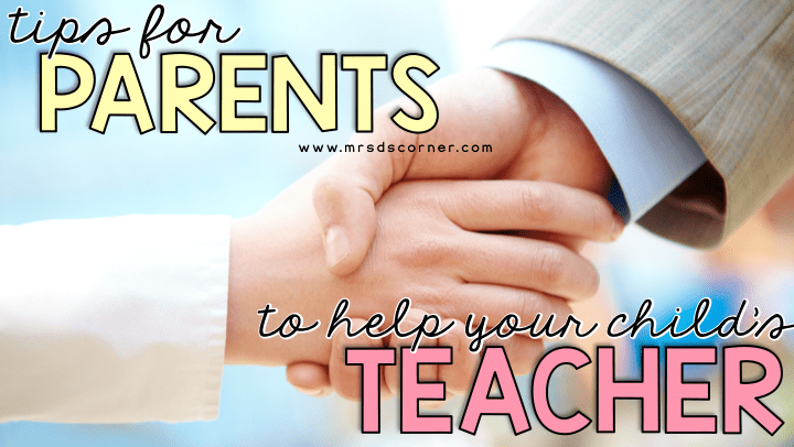 Parents, How to Help Your Child's Teacher