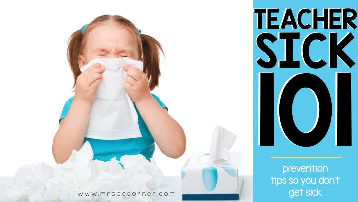 Tips to Avoid Getting Sick as a Teacher