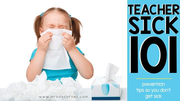 Tips for teachers to not get sick header - teacher sick prevention