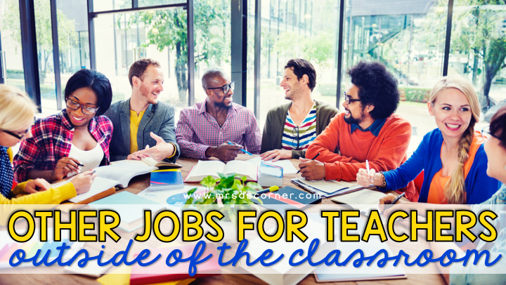 other jobs for teachers outside of the classroom blog post header