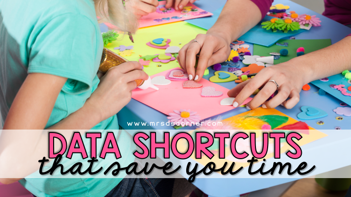 Data Collection Shortcuts That Save Teachers Time