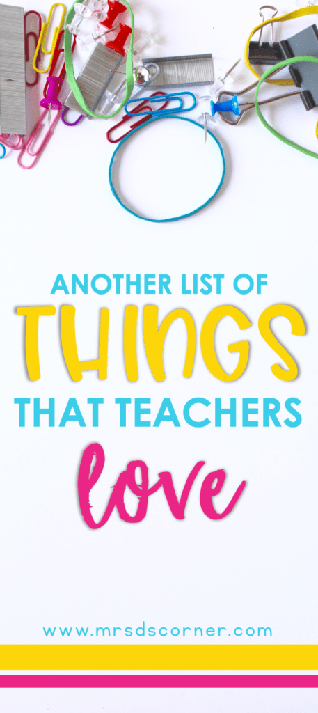 Whether you are a veteran teacher or entering the classroom for the first time, you know that there are items that teachers cannot live without! Favorite markers, that perfect pair of scissors, that brain break trick that's saved you a hundred times, there are just some things that you cannot teach without. These favorite teacher supplies make great teacher gifts for back to school, end of the year, or teacher appreciation gifts. See the list at Mrs. D's Corner.