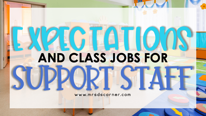 para classroom jobs and expectations. Expectations and class job for support staff blog header