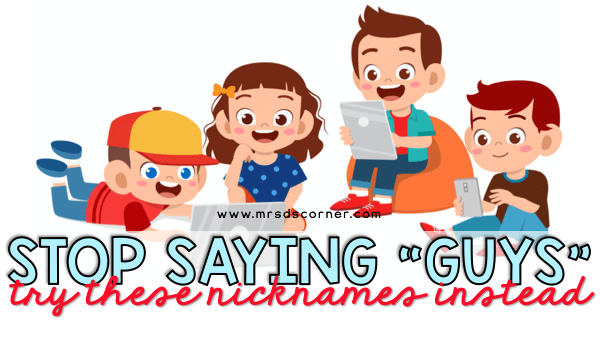 "Instead of saying ""guys"" try these nicknames blog header"
