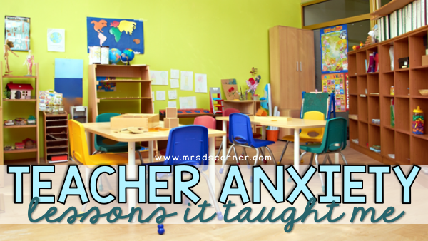 Lessons Teacher Anxiety Taught Me