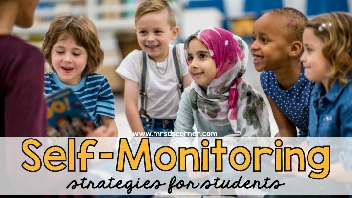 Self-Monitoring Strategies for Students