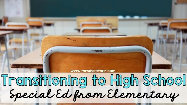 Transitioning to High School Special Ed from Elementary