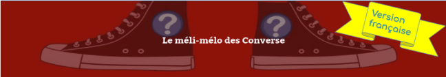 Le méli-mélo des Converse Online Escape Games - Larissa Aradj