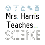 Mrs. Harris Teaches Science