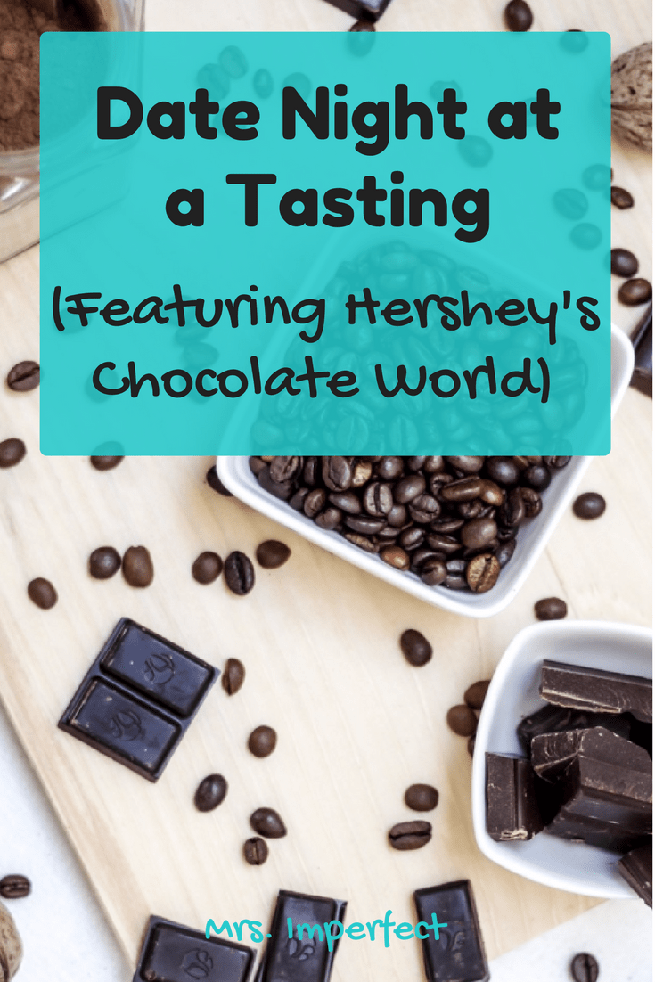 Date Night at a Tasting (Featuring Hershey's Chocolate World)