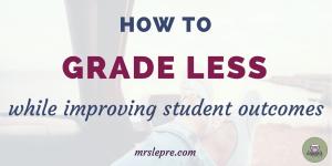 grading   teaching   teacher   work less   lesson plans