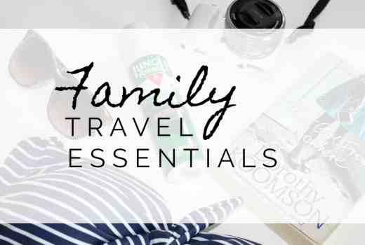 Family Travel Essentials