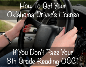 How To Get Your Oklahoma Driver's License If You Don't Pass The Reading Test