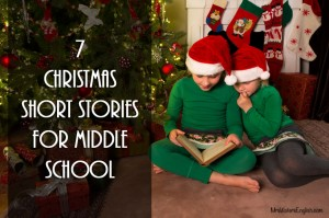 7 Christmas Short Stories For Middle School