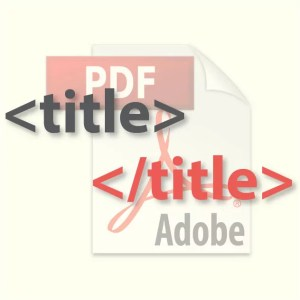 Editing Title Tag in PDF Docuemnts