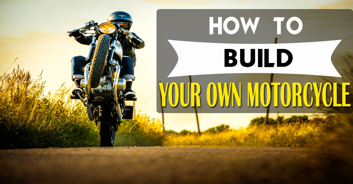 How To Build Your Own Motorcycle  Mr Vehicle