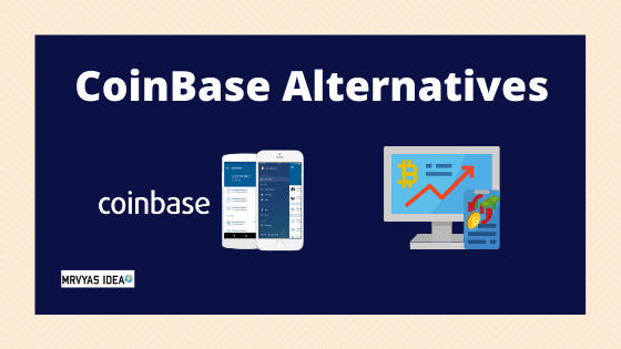 Best CoinBase Alternatives for cryptocurrency exchanges or wallets