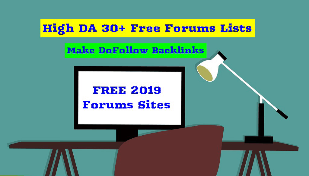 30+ High DA Free Forums Sites List for DoFollow Backlinks (2019)