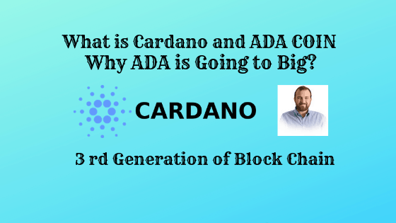 ADA Coin,How it works,Future