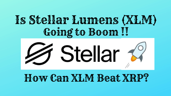 Stellar Lumens (XLM) the future of Blockchain: Is it worth
