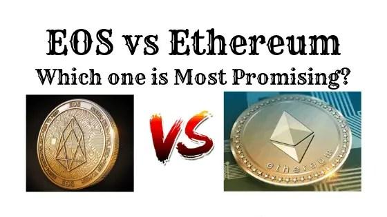 EOS Vs Ethereum