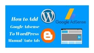 How to Add google Adsense to WordPress Website