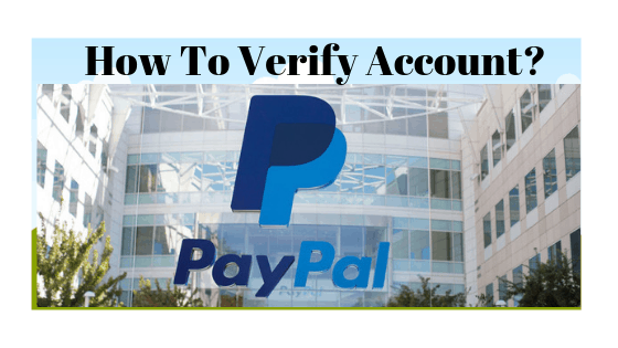 How To Verify PayPal Account