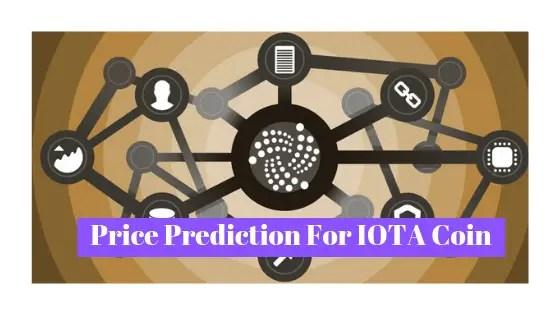 IOTA Price Prediction : Future Price Projection in 2019,2020