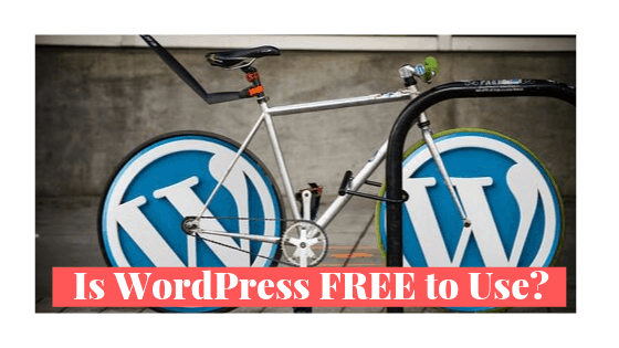 Is WordPress Free to Use