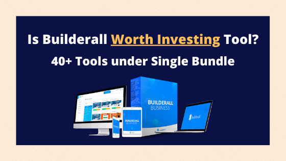 Is builderall worth investing for digital marketing tools