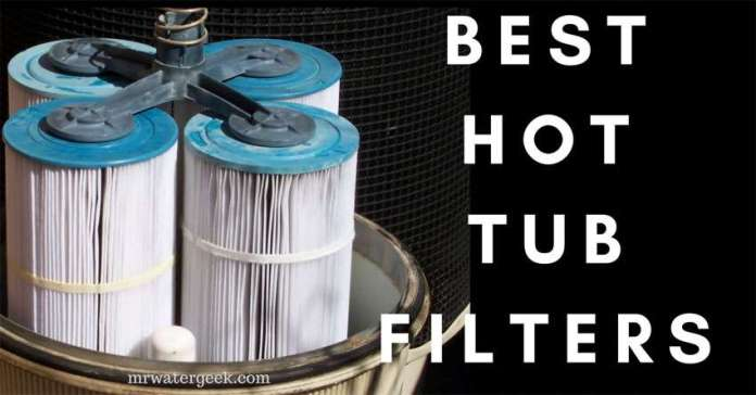 Everything BAD You Must Know About The Best Hot Tub Filters