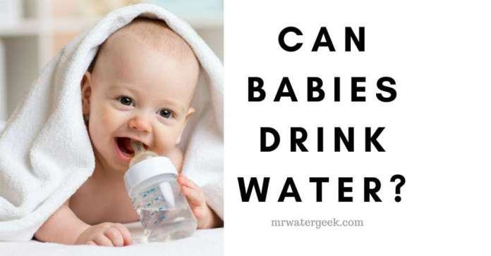 When Can Babies Have Water and How To AVOID Water Intoxication?
