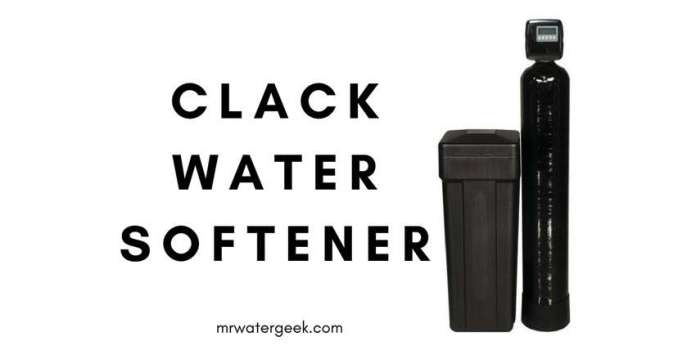 Clack Water Softener Review: Is It Really WORTH The COST?