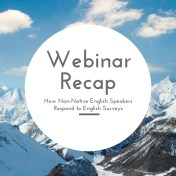 webinar recap: how ESL speakers respond to surveys