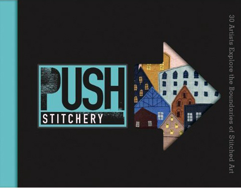 Book Review – PUSH: Stitchery by Mr X Stitch!