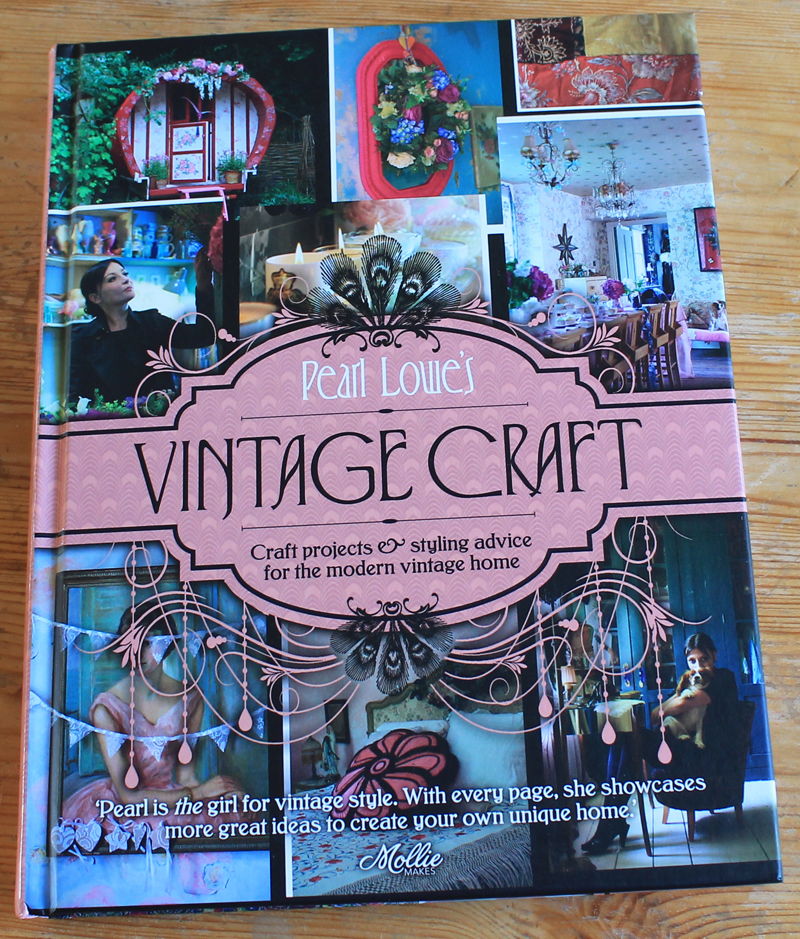 Book Review – Pearl Lowe's Vintage Craft