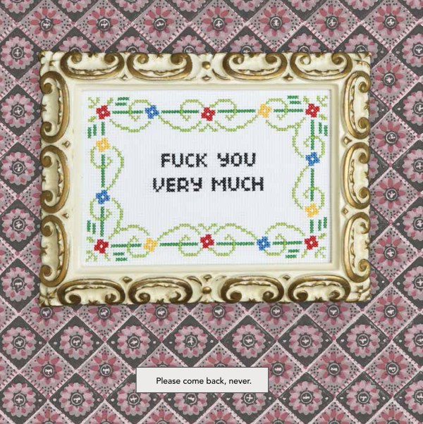 Julie Jackson's Subversive Cross Stitch - fuck you very much